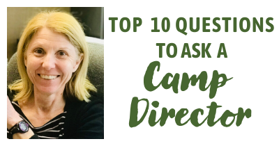 top 10 questions to ask a camp director