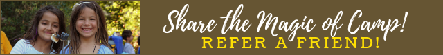 Share the magic of camp - Refer A Friend!